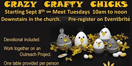 Crazy Crafty Chicks tickets