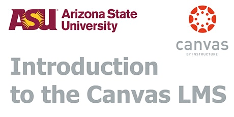 ASU Canvas Introduction (Online) tickets