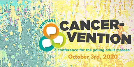 Cancervention: A Virtual Conference for the Young Adult Masses tickets