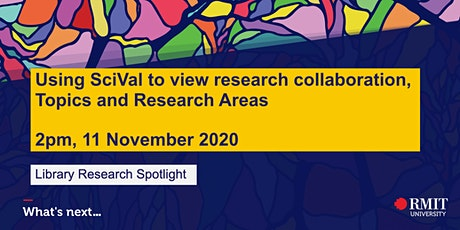 Using SciVal to view research Collaboration, Topics and Research Areas tickets