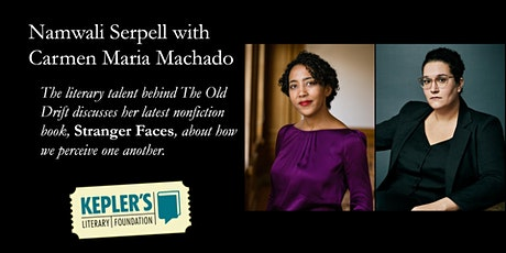 Namwali Serpell with Carmen Maria Machado tickets