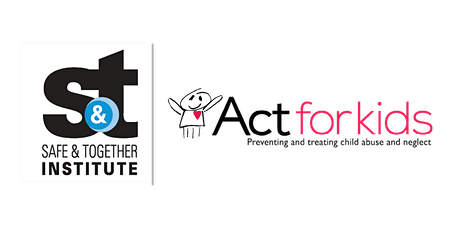 Safe & Together™ Model CORE Training by Act for Kids tickets