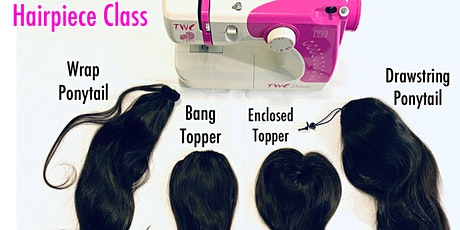 Newark NJ | Hairpiece Making Class with Sewing Machine tickets
