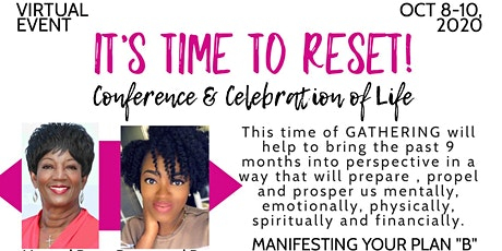 "It's Time to ReSet - Manifesting Your Plan ""B"" tickets"