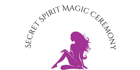 Secret Dublin Spirit Magic Ceremony Signup tickets