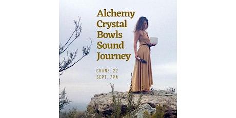 Alchemy Crystal Bowls Sound Journey: Sips N Sounds tickets