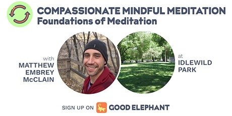 Compassionate Mindful Meditation: Foundations of Meditation tickets