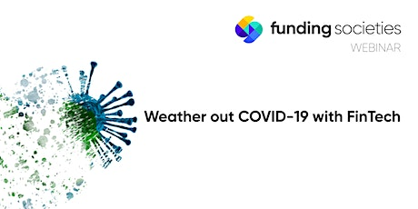 Weather out the COVID-19 Pandemic with Fintech tickets