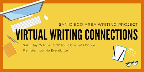 """Virtual Writing Connections"" Conference - San Diego Area Writing Project entradas"
