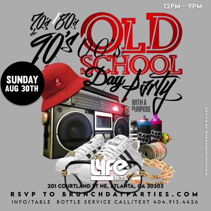 """SUN 8.30.20 :: OLD SCHOOL DAY PARTY """"THIS IS HOW WE DO IT"""" @ LYFE ATL image"""