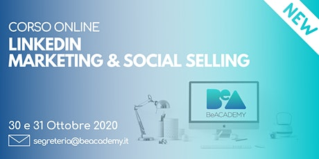 CORSO ONLINE LINKEDIN MARKETING & SOCIAL SELLING biglietti
