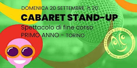 Cabaret Stand-up 1°a - Torino biglietti