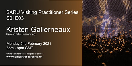 SARU Visiting Practitioner Series: Kristen Gallerneaux tickets