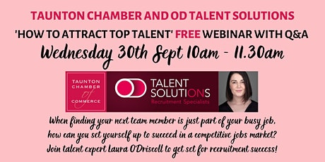 'How to Attract Top Talent' with OD Talent Solutions -FREE webinar with Q&A tickets