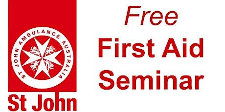 St John Ambulance First Aid Seminar tickets
