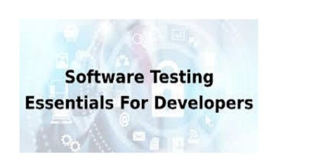 Software Testing Essentials For Developers 1 Day Virtual Live Training in Manama tickets