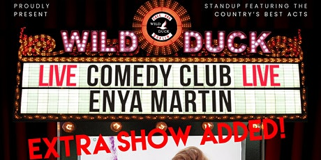 Wild Duck Comedy Club Presents: Giz a Laugh's Enya Martin EXTRA SHOW ADDED! tickets