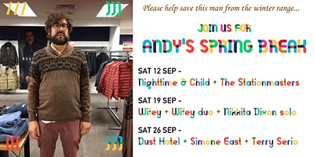 Dust Hotel + Simone East + Terry Serio - SAT 26 SEP EARLY SHOW tickets