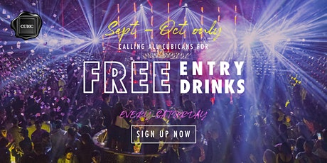 """Every SAT""  Free Entry + Drinks before 12:30 AM (Sept - Oct only!) tickets"