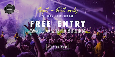 """Every FRI""  Free Entry + Welcome Drinks before 12:30 AM (Sept - Oct only!) tickets"