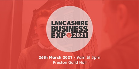 Lancashire Business Expo 2021 tickets