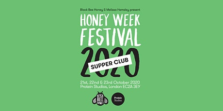 Black Bee Honey Present: Honey Week Supper Club created by Melissa Hemsley tickets