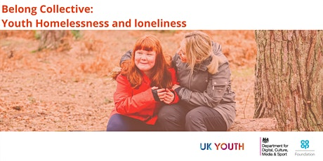 Belong collective: Youth Homelessness and loneliness tickets