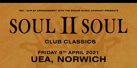 Soul II Soul - Club Classics  (UEA, Norwich) tickets