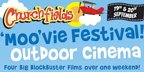 Churchfield's 'MOO'vie Fest 2020 - Outdoor Cinema  tickets
