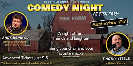 Comedy Night at Fisk Farm tickets