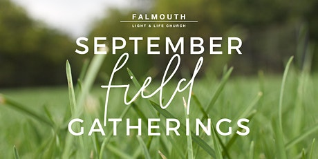 September Field Gatherings tickets