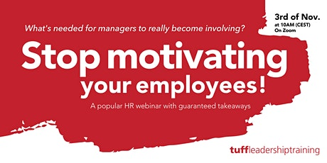 Stop Motivating Your Employees tickets
