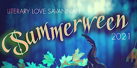 Literary Love Savannah 2021: Summerween tickets