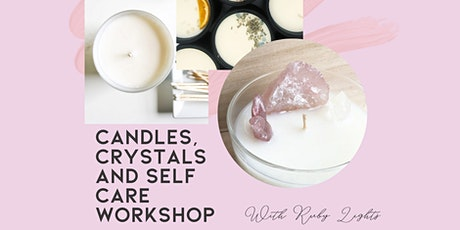 Candles, crystals and self care workshop - October Edition tickets
