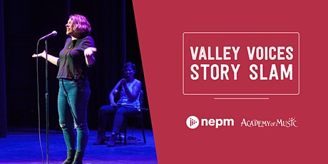 Valley Voices Story Slam- Nailed It! tickets