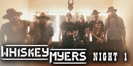 Whiskey Myers NIGHT 1 tickets
