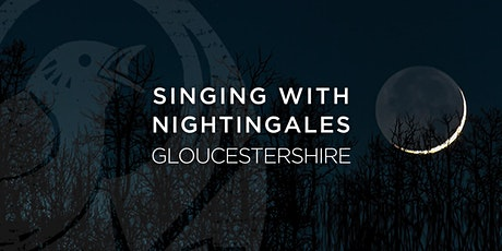 Singing With Nightingales - Gloucestershire tickets