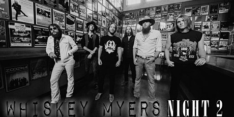Whiskey Myers NIGHT 2 tickets