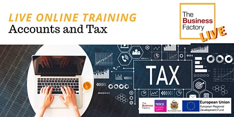 LIVE ONLINE – Dealing with Accounts and Tax Workshop 10am to 1pm tickets