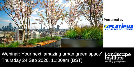 LI webinar: Your next 'amazing urban green space' tickets