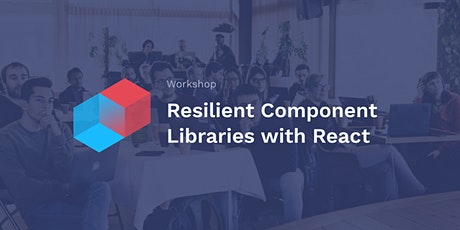 Resilient component libraries with React tickets
