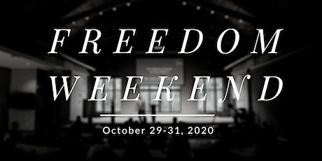 October 2020 Freedom Weekend tickets