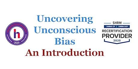 October 10th  Uncover Your Unconscious Bias - Public Workshop tickets