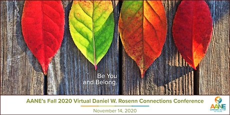 AANE's Fall 2020 Virtual Daniel W. Rosenn Connections Conference tickets