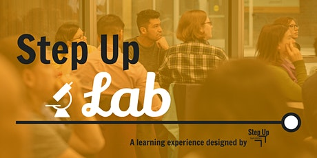 Step Up Lab: Company Culture + Disruption tickets