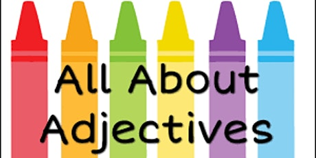 INTRODUCTION TO ENGAGING ENGLISH - Get set for Adjectives tickets