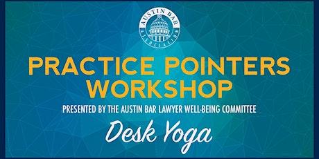 Practice Pointers Workshop – Desk Yoga tickets