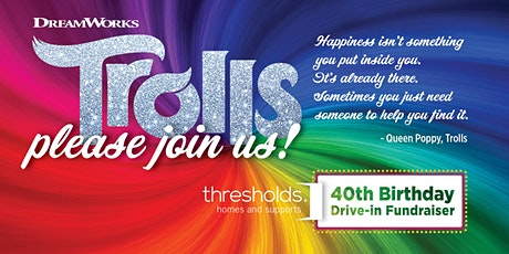 Thresholds Homes and Supports 40th Anniversary Drive-in Fundraiser tickets