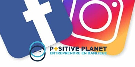 POSITIVE PLANET -  Instagram / Facebook  (initiation) (visioconférence) billets