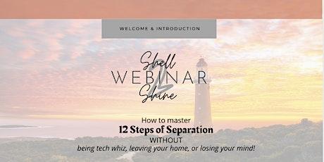 12 Steps of Separation Webinar tickets